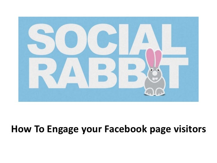 How To Engage your Facebook page visitors