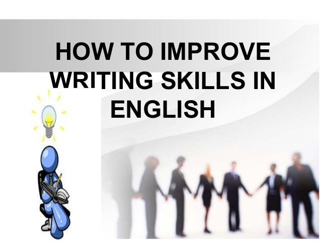 ways to improve your writing skills