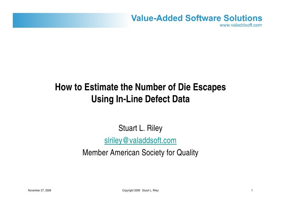 How to Estimate the Number of Die Escapes                             Using In-Line Defect Data                           ...