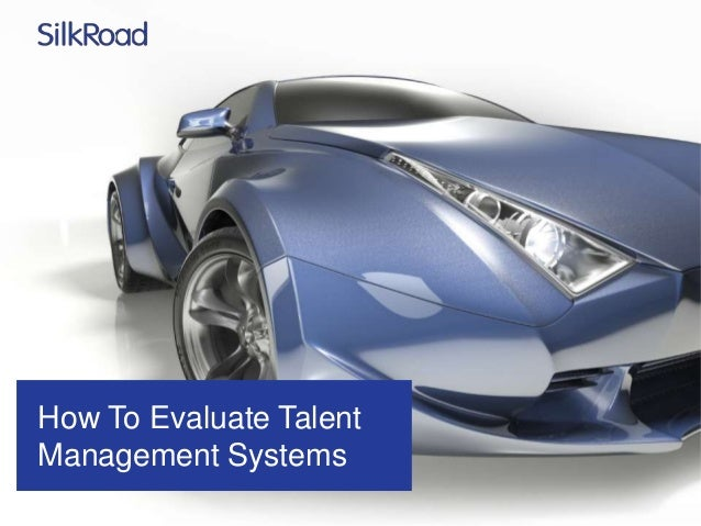 How To Evaluate Talent Management Systems