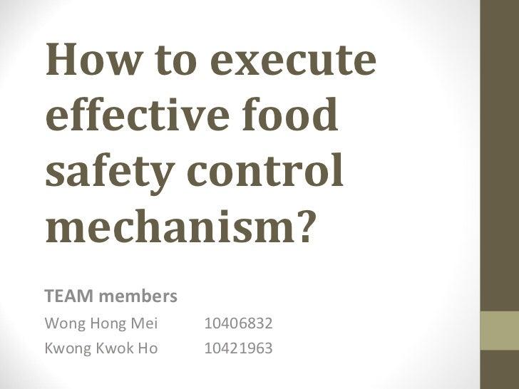 How to execute effective food safety control mechanism - hkbu public adminstration,hkbu/cass_2011