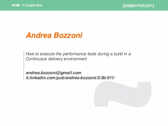 How to execute the performance tests during a build in a continuous delivery environment - Bozzoni