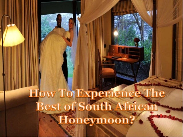 How to experience the best of south african honeymoon