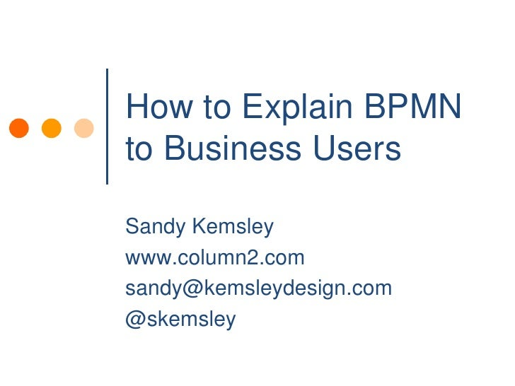 How To Explain BPMN To Business Users
