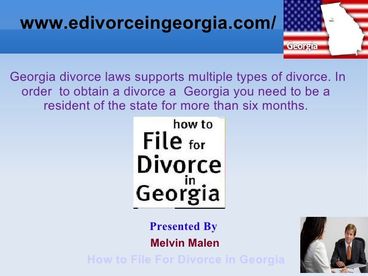 www.edivorceingeorgia.com/ Georgia divorce laws supports multiple types of divorce. In   order  to obtain a divorce a  Geo...
