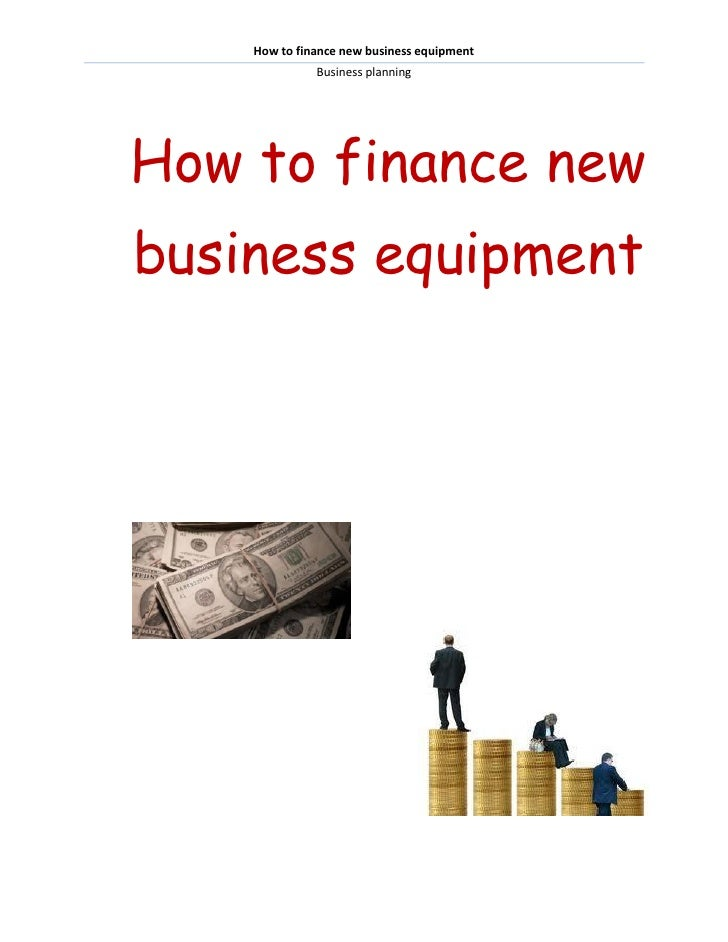 How to finance new business equipment