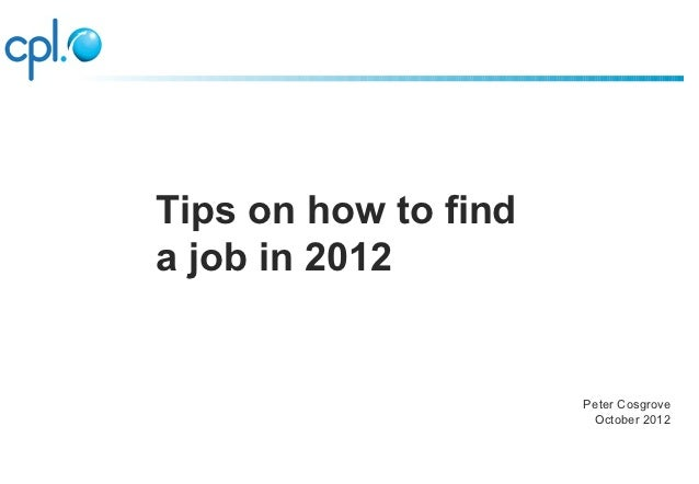 How to find a Job in 2012 - Central Library Oct 2012