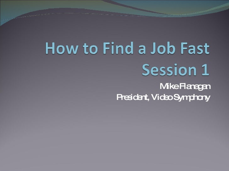 How To Find A Job Fast Slide Share Sample