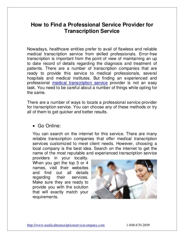 How to Find a Professional Service Provider for Transcription Service Nowadays, healthcare entities prefer to avail of fla...