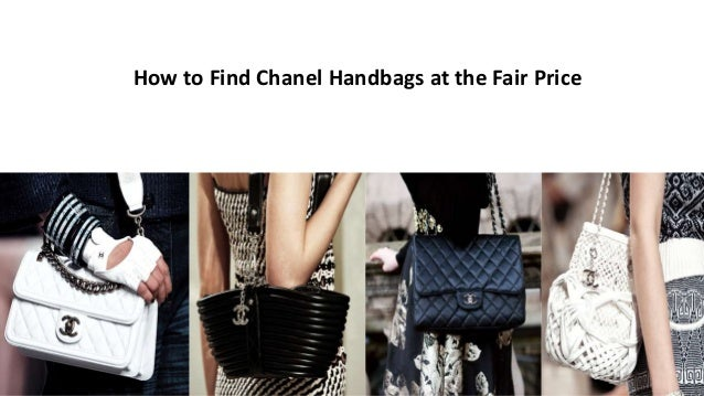 How to Find Chanel Handbags at the Fair Price