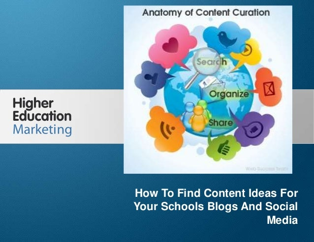 How to find content ideas for your schools blogs and social media