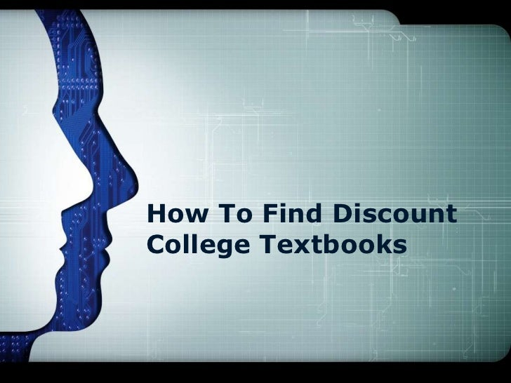 How To Find DiscountCollege Textbooks