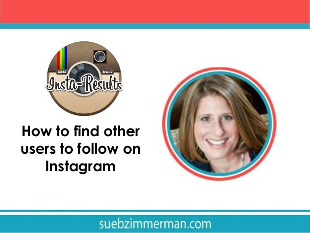 How to find other users to follow on Instagram