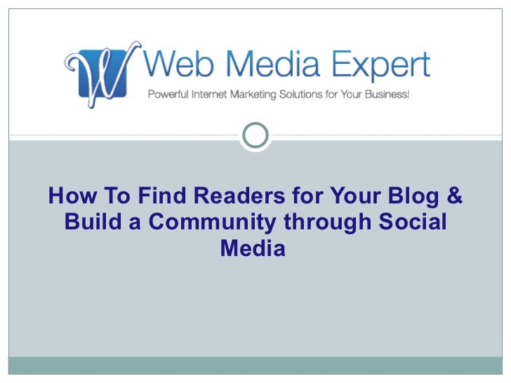 How to find readers for your blog & build a community through social media