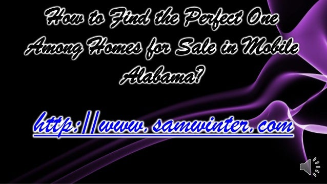 How to find the perfect one among homes for sale in mobile for How to find the perfect home