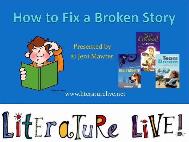 How to fix a broken story
