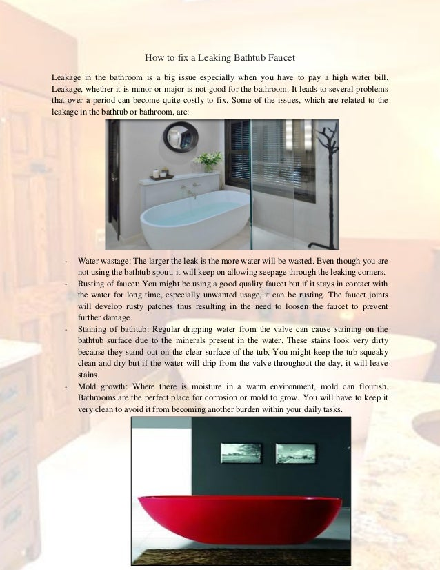 how to fix a leaking bathtub faucet. Black Bedroom Furniture Sets. Home Design Ideas