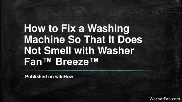 how to fix your washing machine