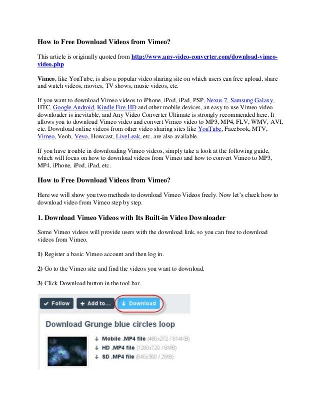 How to Free Download Videos from Vimeo?This article is originally quoted from http://www.any-video-converter.com/download-...