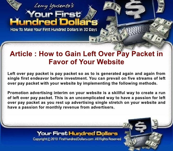 Article : How to Gain Left Over Pay Packet in              Favor of Your Website Left over pay packet is pay packet so as ...