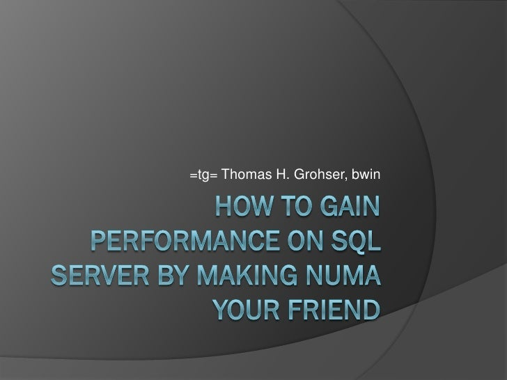 How To Gain Performance On Sql Server By Making Num Ayour Friend