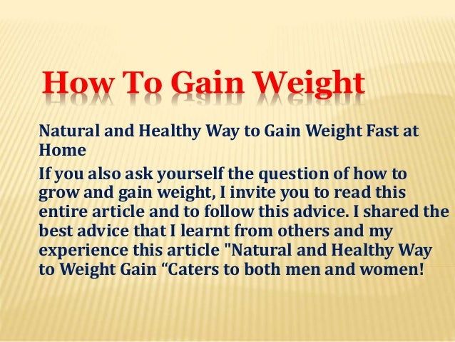 How Can I Put On Weight Fast Naturally