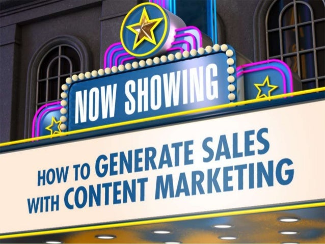 How to Generate Sales with Content Marketing