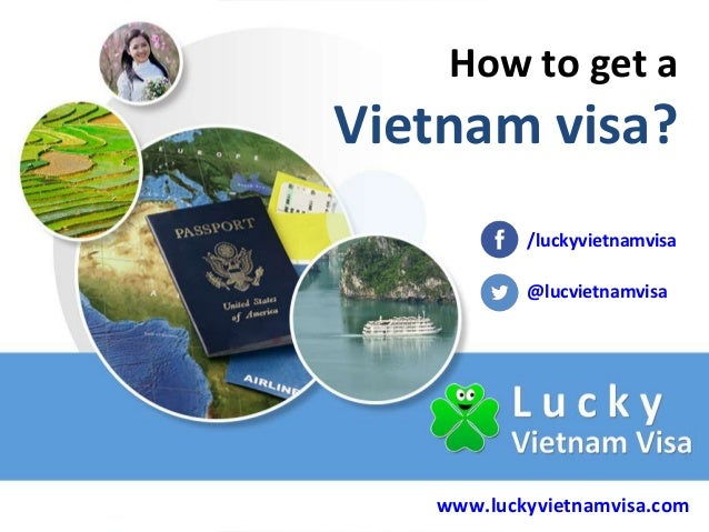 How to get a  Vietnam visa? /luckyvietnamvisa @lucvietnamvisa  www.luckyvietnamvisa.com