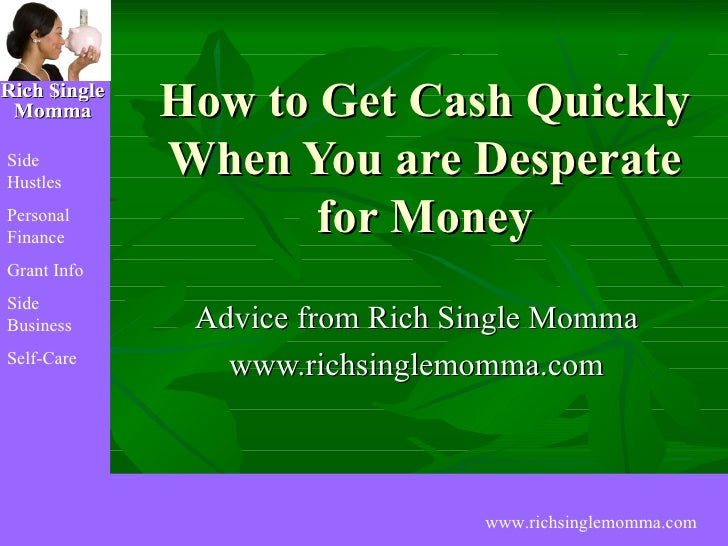 How to Get Cash Quickly