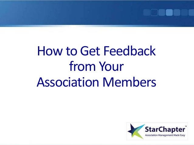 How to Get Feedback from Your Association Members