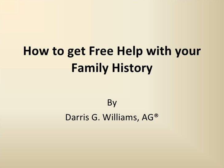 How to Get Free Help with Your Family History