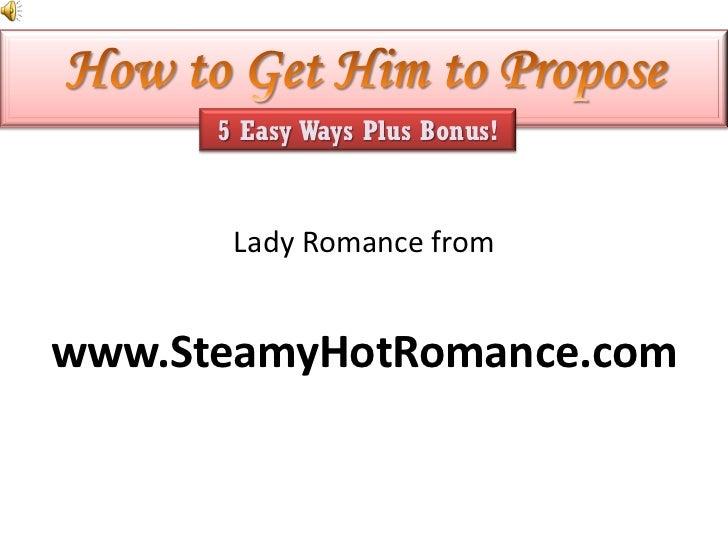 5 Easy Ways Plus Bonus!       Lady Romance fromwww.SteamyHotRomance.com