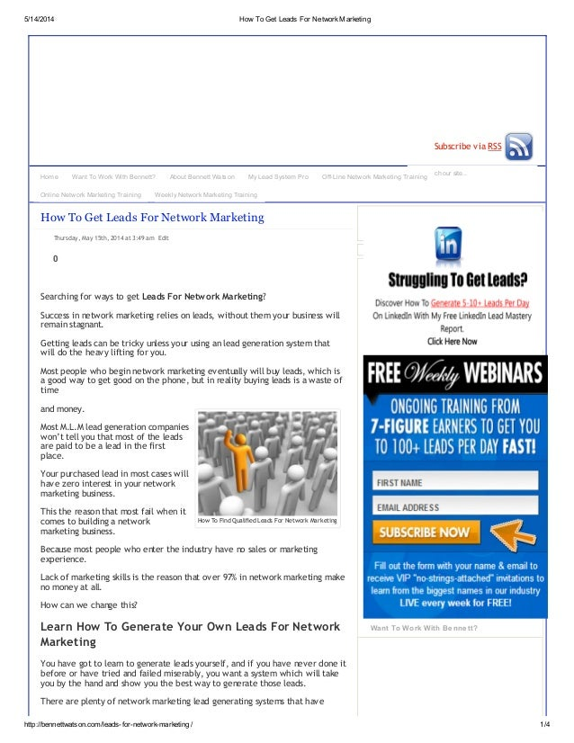 5/14/2014 How To Get Leads For NetworkMarketing http://bennettwatson.com/leads-for-network-marketing/ 1/4 Search our site....