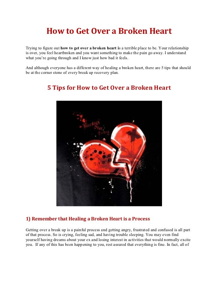 How to get over a broken heart – 5 tips for getting over a broken heart