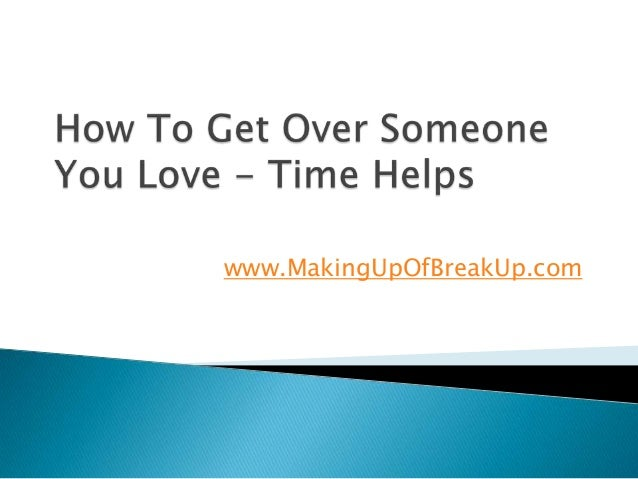 psychology how to get over someone you love
