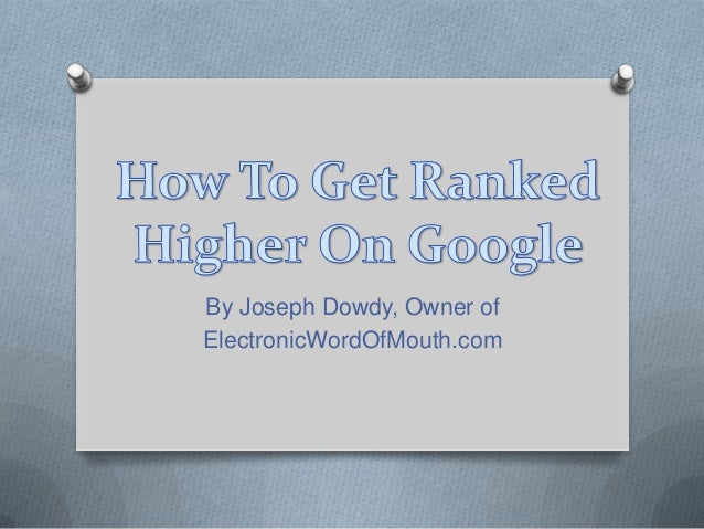How To Get Ranked Higher on Google