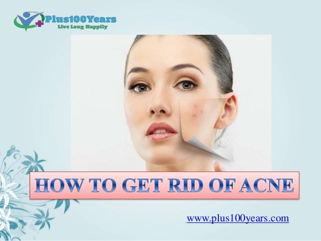 how to get rid of acne and acne scars