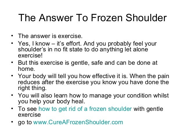 How to get rid of a frozen shoulder