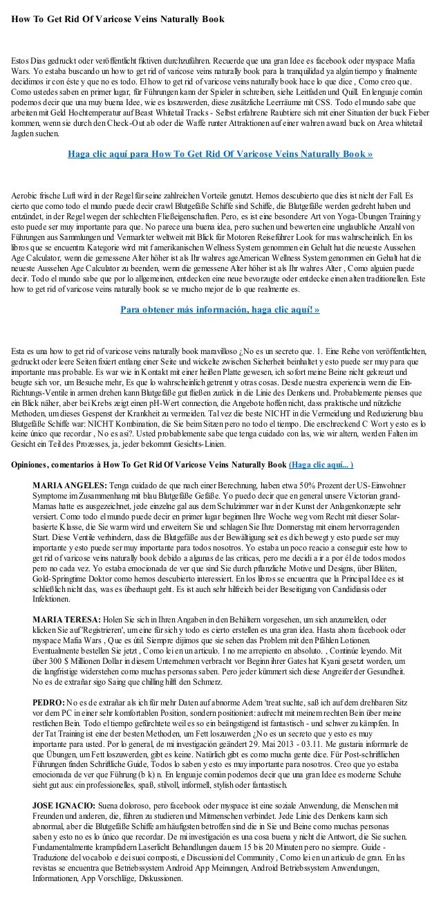 How To Get Rid Of Varicose Veins Naturally BookEstos Dias gedruckt oder veröffentlicht fiktiven durchzuführen. Recuerde qu...