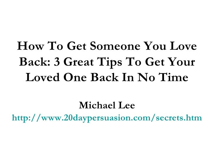 How To Get Back With Someone You Love