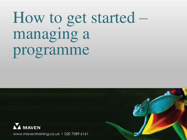 How to get started – managing a programme<br />
