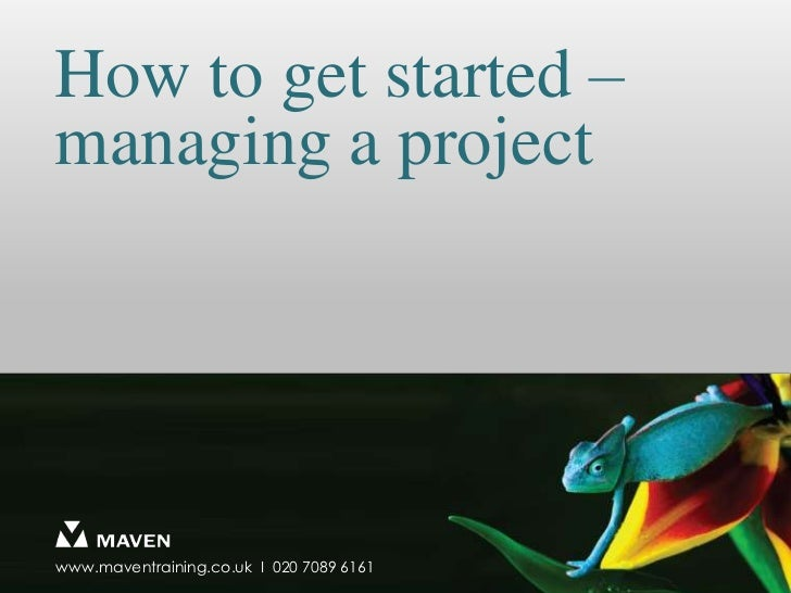 How to get started - managing a project