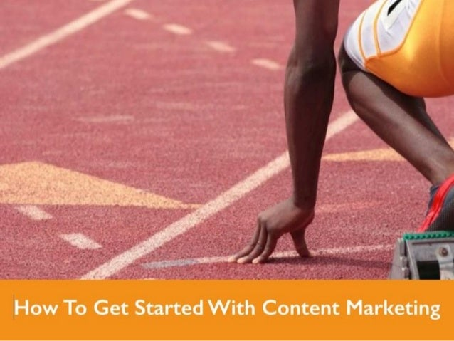 How to Get Started with Content Marketing