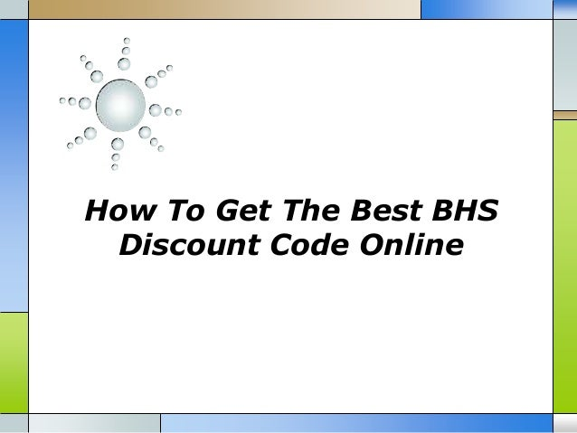 How to get the best bhs discount code online