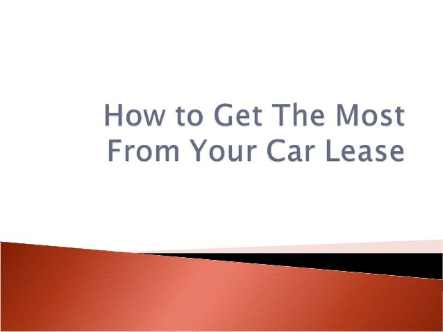 How to get the most from your car lease