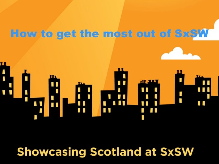How to get the most out of SxSW