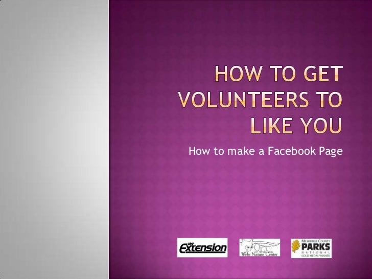 How to get volunteers to like you2