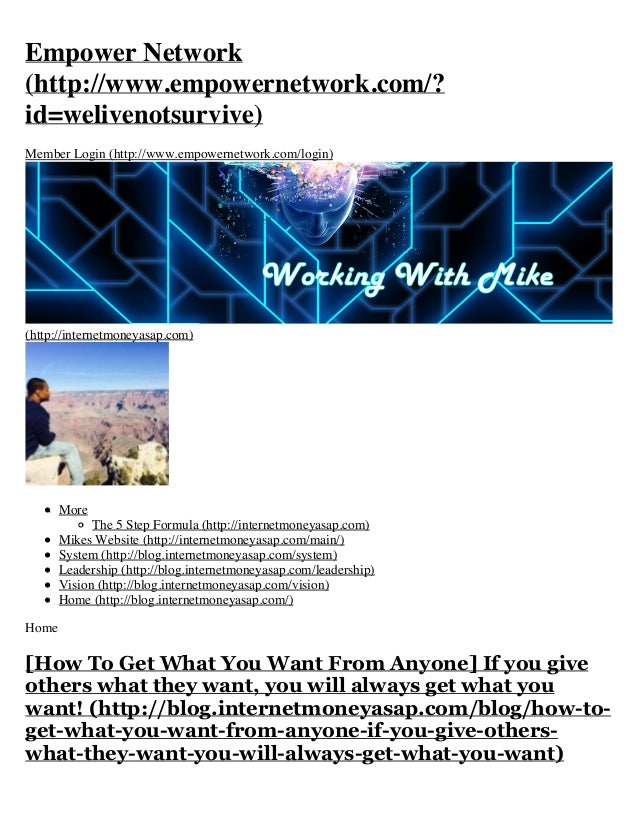 Empower Network (http://www.empowernetwork.com/? id=welivenotsurvive) Member Login (http://www.empowernetwork.com/login)  ...