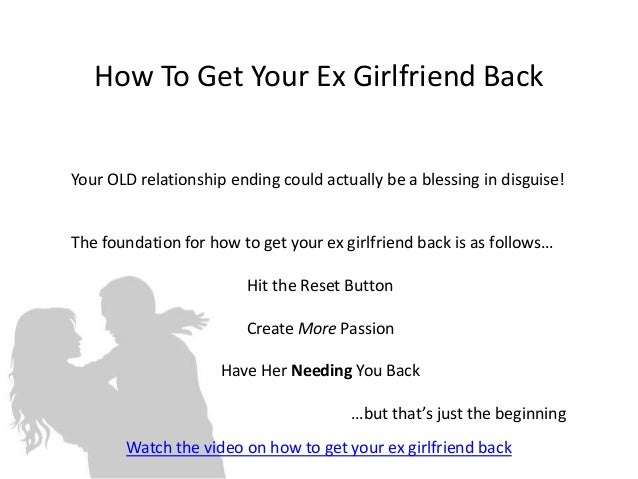 how to start dating your ex girlfriend again