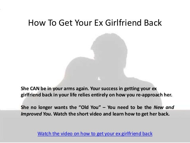 tips on how to get your ex back